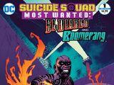 Suicide Squad Most Wanted: El Diablo and Boomerang Vol 1 1