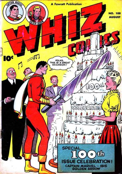 Whiz Comics Vol 1 100