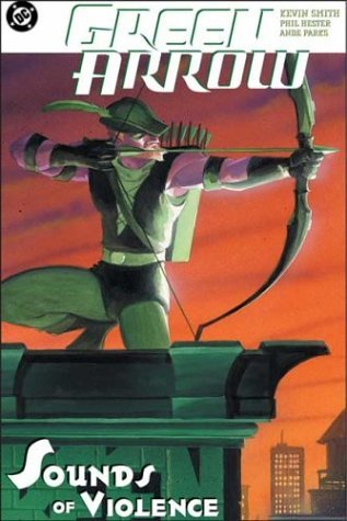 Green Arrow: The Sounds of Violence (Collected)