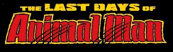 Last Days of Animal Man Vol 1