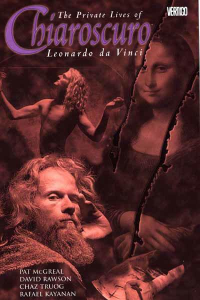 Chiaroscuro: The Private Lives of Leonardo da Vinci (Collected)