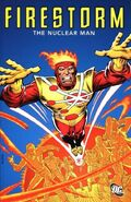 Firestorm the Nuclear Man Collected