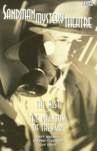 Sandman Mystery Theatre: The Mist and the Phantom of the Fair (Collected)