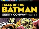 Tales of the Batman: Gerry Conway Vol. 3 (Collected)