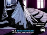 Batman: Bride or Burglar? (Collected)