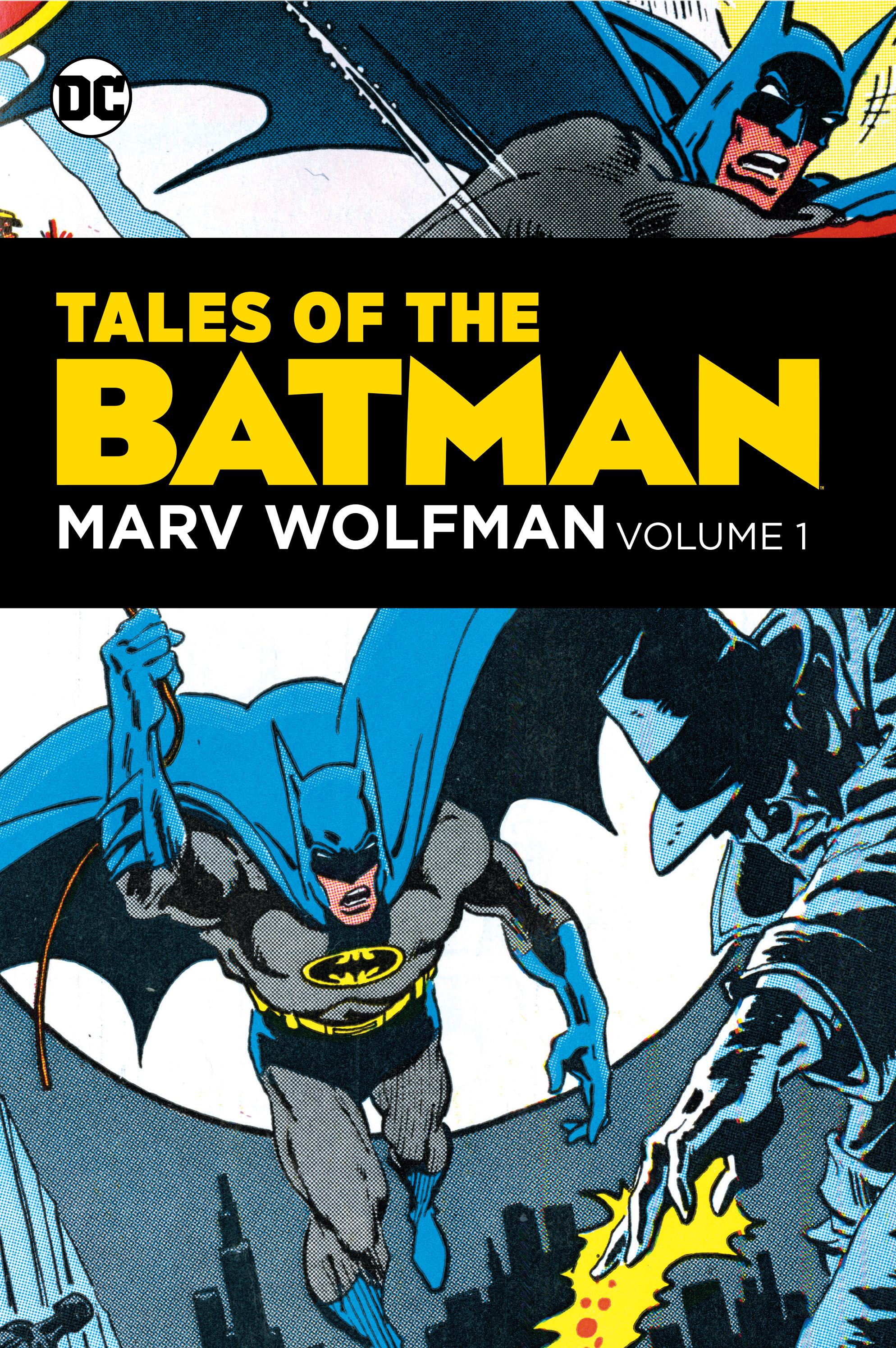 Tales of the Batman: Marv Wolfman Vol. 1 (Collected)