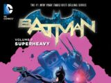 Batman: Superheavy (Collected)