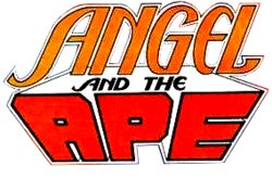 Angel and the Ape Vol 2