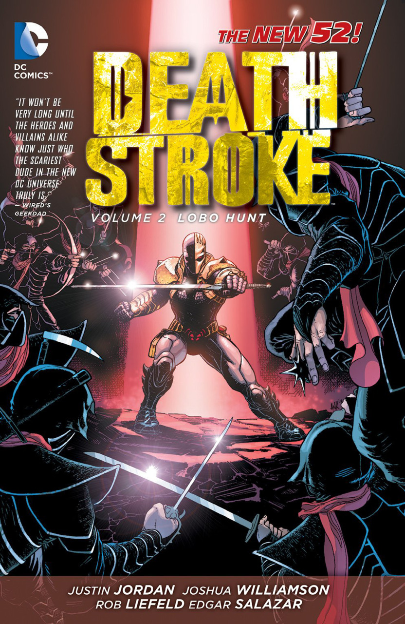 Deathstroke: Lobo Hunt (Collected)
