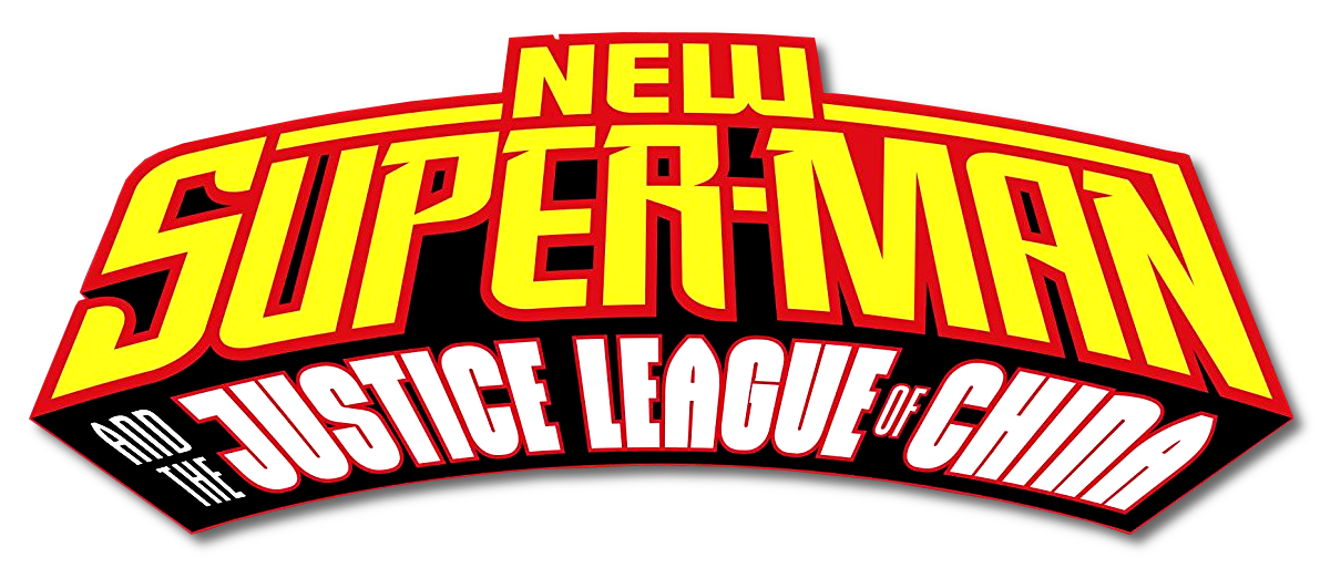 New Super-Man and the Justice League of China Vol 1