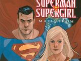 Superman/Supergirl: Maelstrom (Collected)