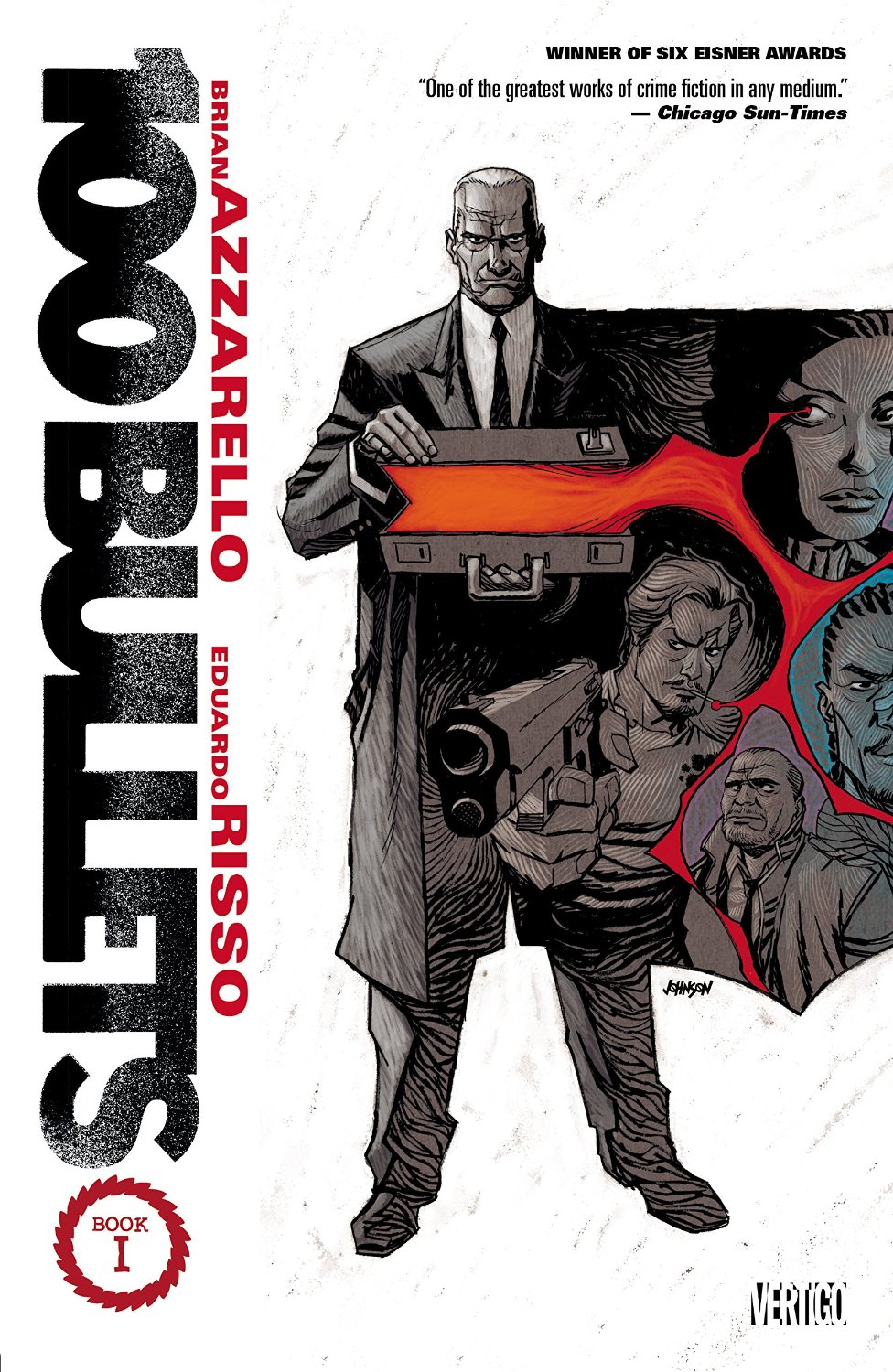 100 Bullets: Book One (Collected)