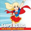Supergirl DC Super Hero Girls 0001