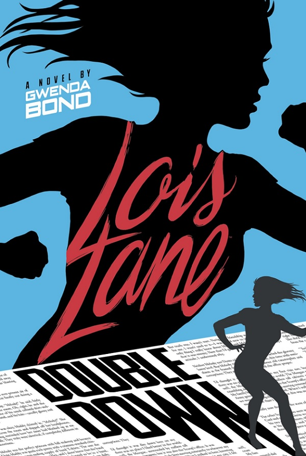 Lois Lane: Double Down (Novel)