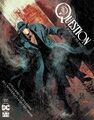 The Question The Deaths of Vic Sage Vol 1 1