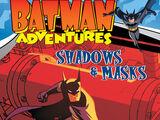 Batman Adventures: Shadows & Masks (Collected)