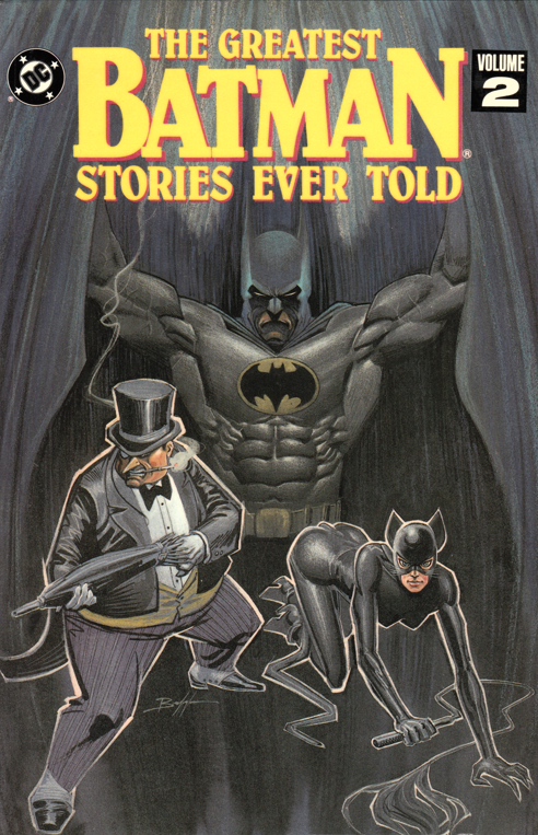 The Greatest Batman Stories Ever Told Vol. 2 (Collected)