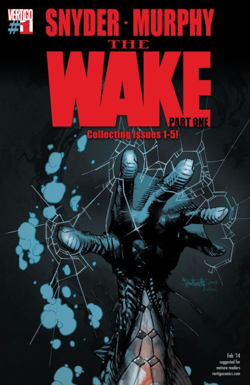 The Wake: Part One (Collected)