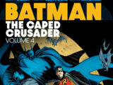 Batman: The Caped Crusader Vol. 4 (Collected)
