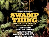 Swamp Thing: Roots of Terror – The Deluxe Edition (Collected)