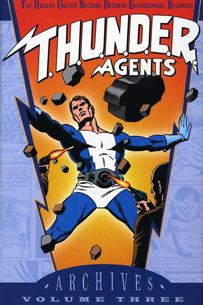 T.H.U.N.D.E.R. Agents Archives Vol. 3 (Collected)