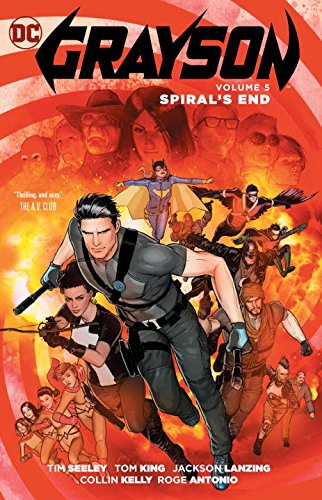 Grayson: Spyral's End (Collected)