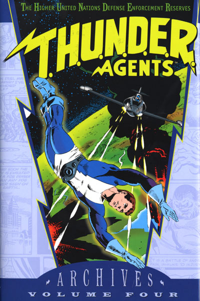 T.H.U.N.D.E.R. Agents Archives Vol. 4 (Collected)