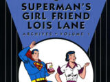 Superman's Girl Friend, Lois Lane Archives Vol. 1 (Collected)