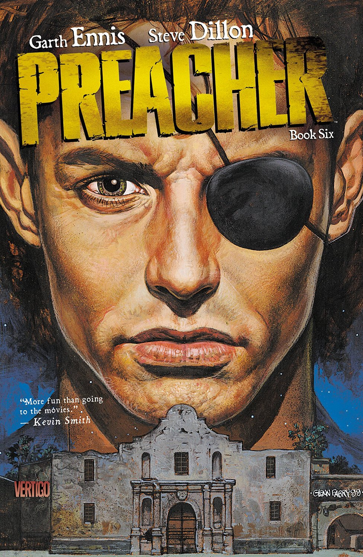Preacher: Book Six (Collected)