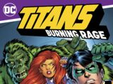 Titans: Burning Rage Vol 1 1