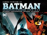 Batman: The Rise and Fall of the Batmen Omnibus (Collected)