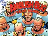 Ambush Bug: Year None Vol 1 5