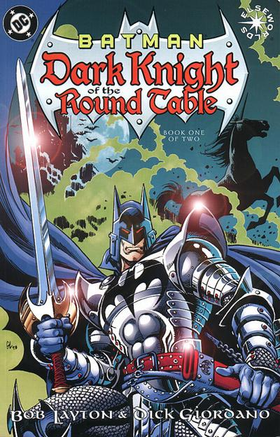 Batman: Dark Knight of the Round Table Vol 1