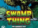 Swamp Thing: The Bronze Age Vol. 2 (Collected)