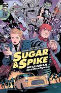 Sugar and Spike Metahuman Investigations (Collected) 0001