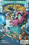 Wild Times Wetworks Vol 1 1