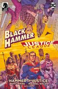 Black Hammer Justice League Hammer of Justice! Vol 1 1