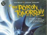 Batman/Green Arrow: The Poison Tomorrow