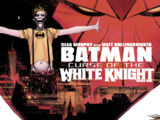 Batman: Curse of the White Knight Vol 1
