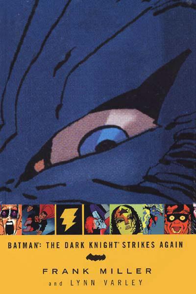 Batman: The Dark Knight Strikes Again (Collected)