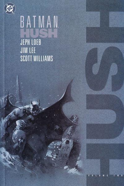 Batman: Hush Vol 2 (Collected)