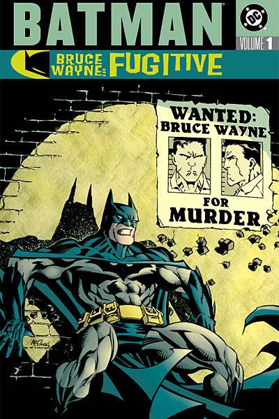 Batman: Bruce Wayne - Fugitive Vol 1 (Collected)