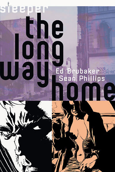 Sleeper: The Long Way Home (Collected)