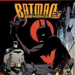 Batman Beyond 2.0 Vol 1 (Digital)