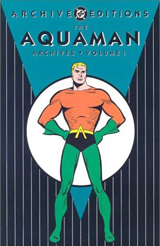 The Aquaman Archives Vol. 1 (Collected)