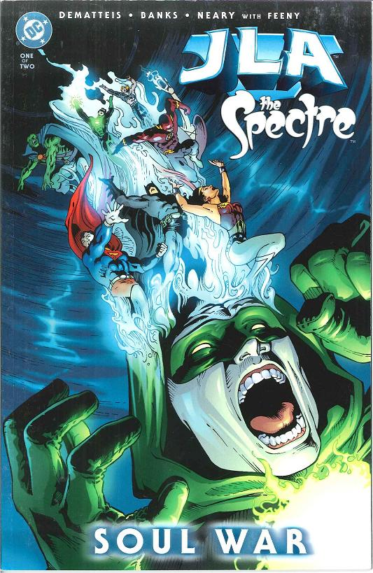 JLA/The Spectre: Soul War Vol 1 1