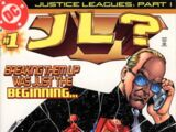 Justice Leagues: JL? Vol 1 1