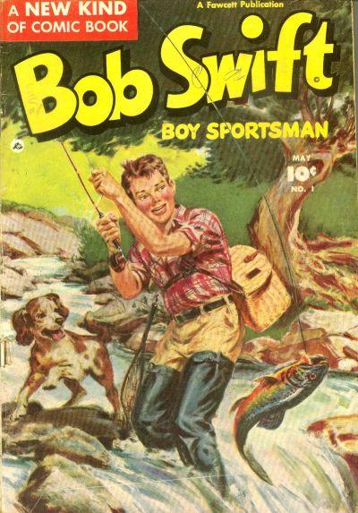 Bob Swift, Boy Sportsman Vol 1