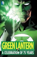 Green Lantern A Celebration of 75 Years Collected