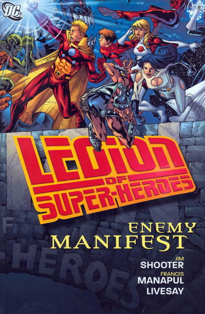 Legion of Super-Heroes: Enemy Manifest (Collected)